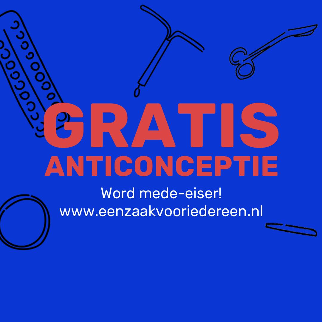 Word mede-eiser voor gratis anticonceptie!